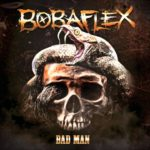 Bobaflex - Bad Man