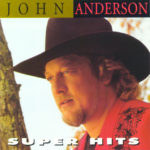 John Anderson - Wish I Could Have Been There